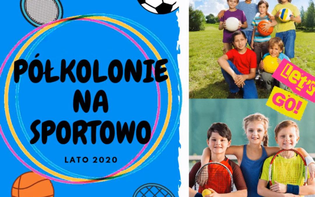 Półkolonie Lato 2020!